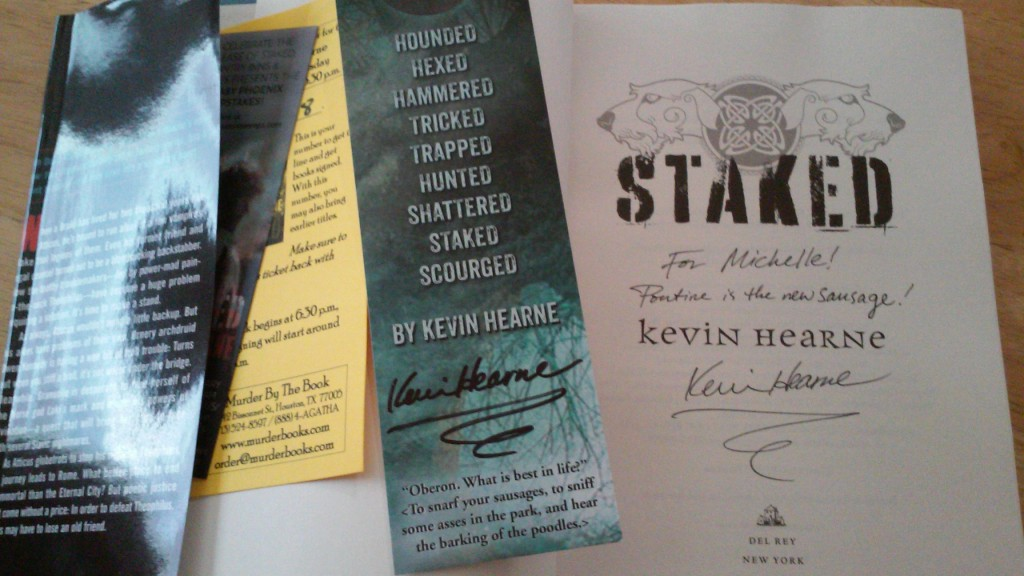 Staked is the latest book in the Iron Druid series by Kevin Hearne and this copy is ALL MINE.